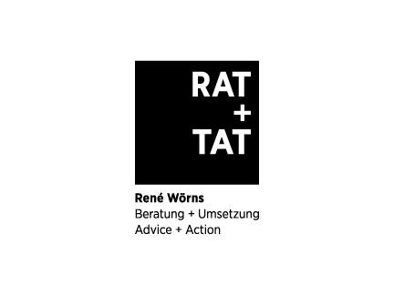 Rat + Tat René Wörns, Beratung und Umsetzung, Advice and Action